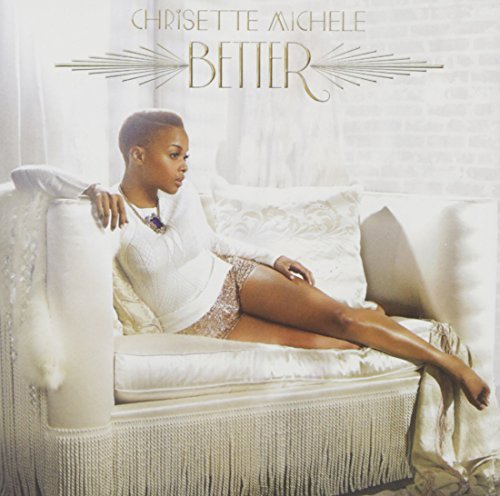 Chrisette Michele Better