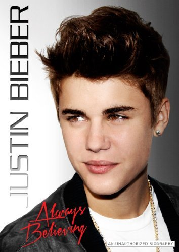Always Believing Bieber Justin Nr