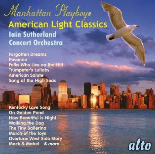 Iain & Concert Orch Sutherland Manhattan Playboys American Li Explicit Version