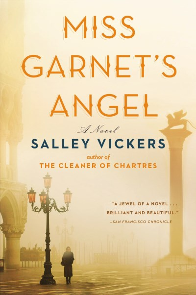 Salley Vickers Miss Garnet's Angel
