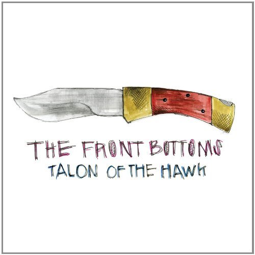 Front Bottoms Talon Of The Hawk
