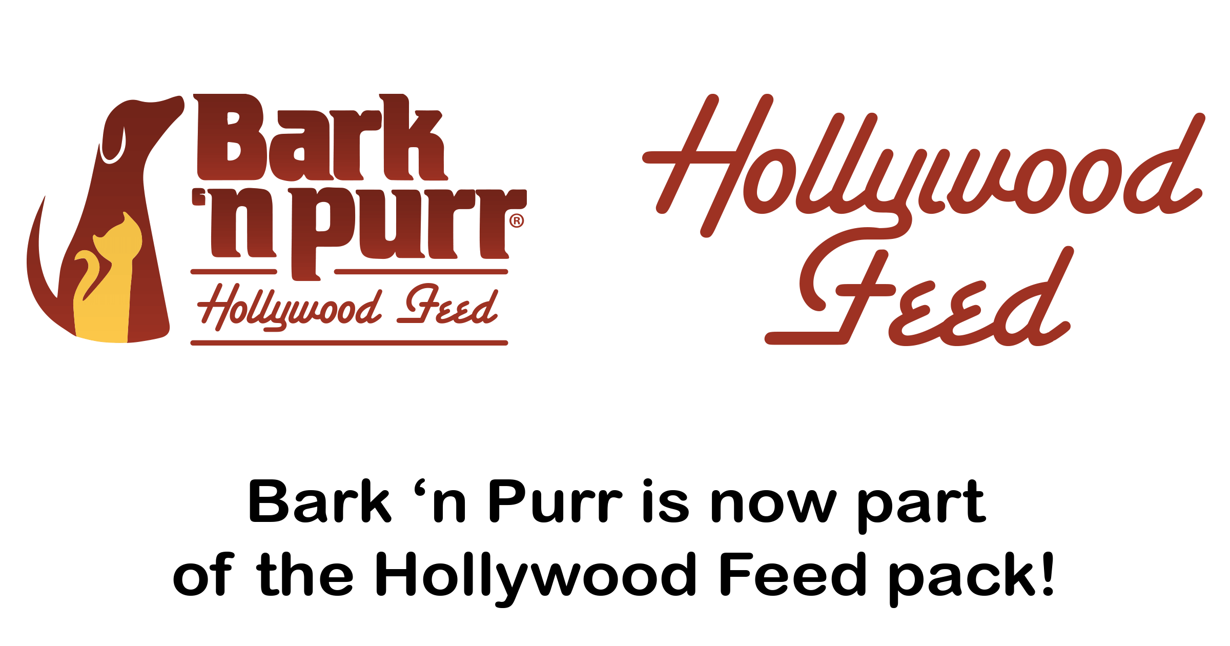 Bark N Purr is now part of the Hollywood Feed Pack!