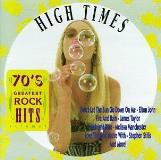 70's Greatest Rock Hits Vol. 3 High Times