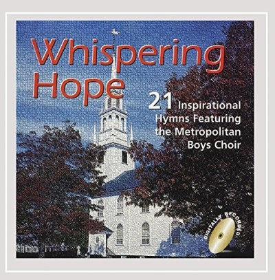 Metropolitan Boys Choir Whispering Hope