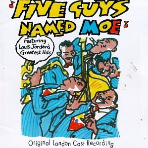 five-guys-named-moe-original-london-cast-recording