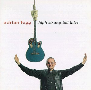 Legg Adrian High Strung Tall Tales