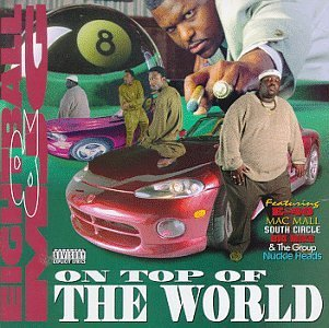 Eightball & Mjg/On Top Of The World@Explicit Version