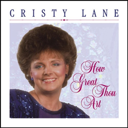 Cristy Lane How Great Thou Art