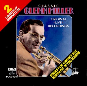 Glenn Miller Original Live Recordings