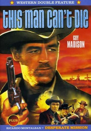 This Man Can't Die + Desperate Mission Double Feature Nr