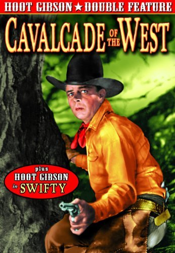 Cavalcade Of The West (1936) S Gibson Hoot Bw Nr
