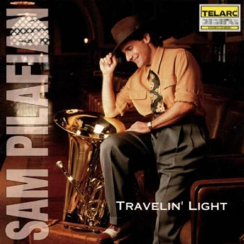 Sam Pilafian Travelin' Light