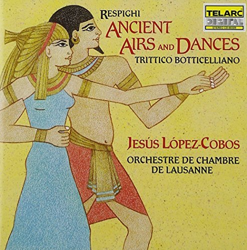 O. Respighi Ancient Airs & Dances Lopez Cobos Lausanne Co