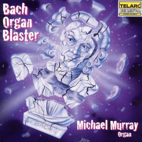 Michael Murray Bach Organ Blaster Murray*michael (org)