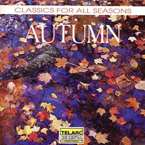 Classics For All Seasons Autumn Debussy Rachmaninoff Smetana Vaughan Williams Franck