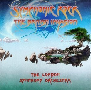 London Symphony Orchestra Symphonic Rock British Invasio London So