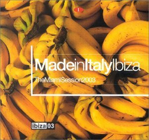 made-in-italy-ibiza-miami-session-2003