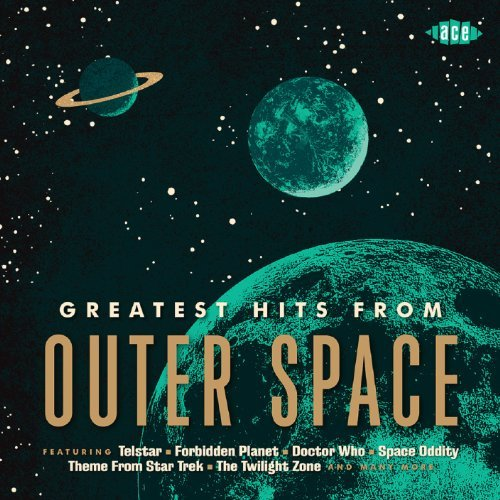 Greatest Hits From Outer Space Greatest Hits From Outer Space