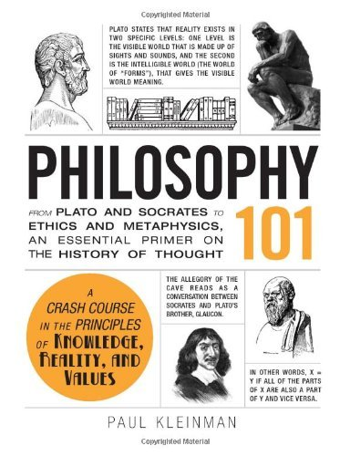 Paul Kleinman Philosophy 101 From Plato And Socrates To Ethics And Metaphysics