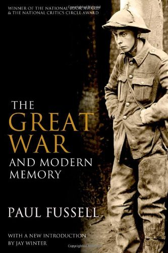 Paul Fussell The Great War And Modern Memory
