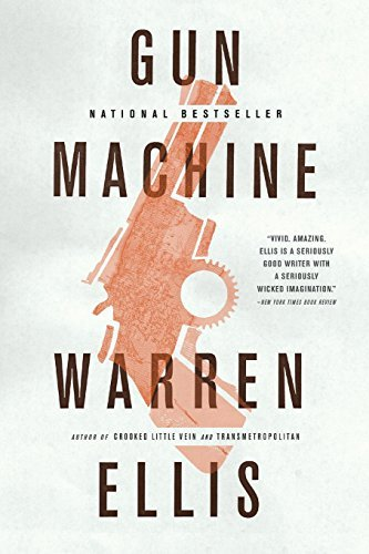 Warren Ellis Gun Machine