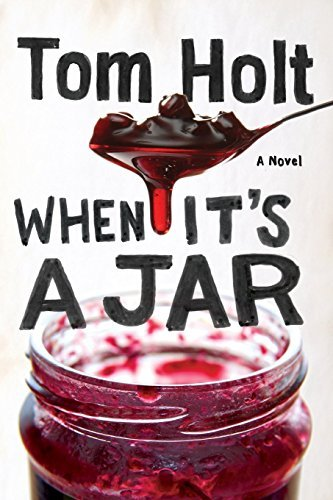 tom-holt-when-its-a-jar