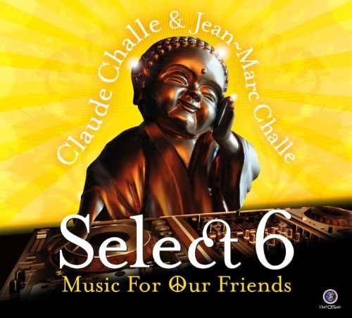 Claude & Jean Marc Challe Select 6 Music For Our Friends Import Can 2 CD