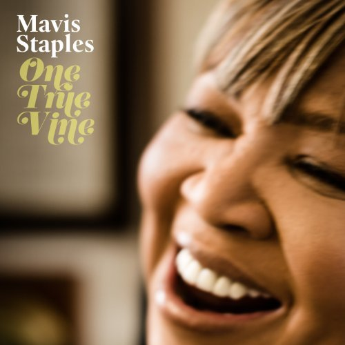 Mavis Staples One True Vine