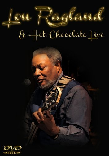 Lou & Hot Chocolate Ragland Live Nr Incl. CD