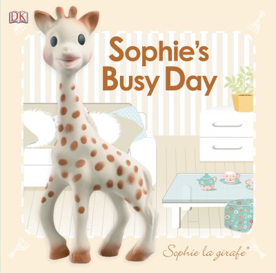 Dk Baby Touch And Feel Sophie La Girafe Sophie's Busy Day