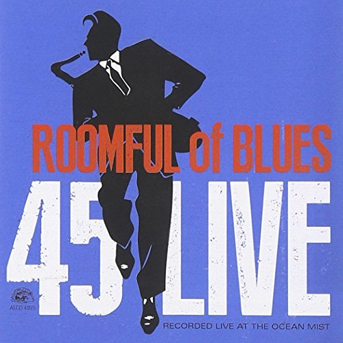 Roomful Of Blues 45 Live .