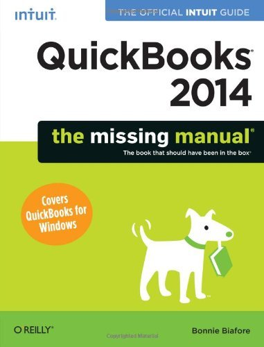 Bonnie Biafore Quickbooks 2014 The Missing Manual The Official Intuit Guide To