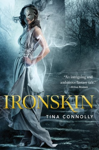 Tina Connolly Ironskin