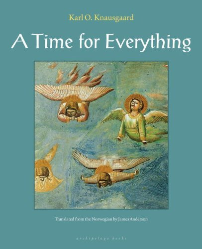 Karl Ove Knausgeard A Time For Everything