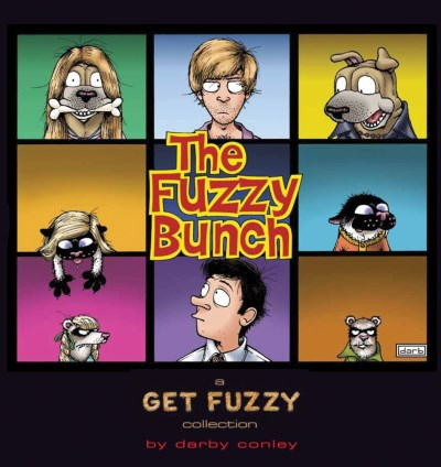 Darby Conley The Fuzzy Bunch A Get Fuzzy Collection Original