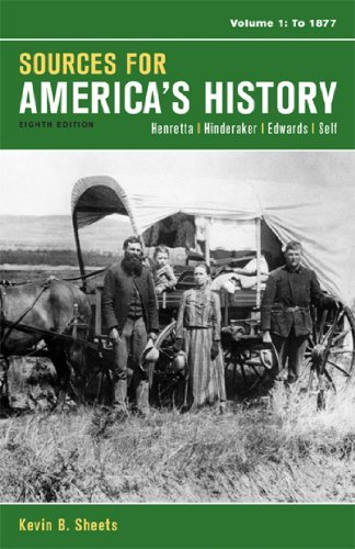 James A. Henretta Sources For America's History Volume 1 To 1877 0008 Edition;