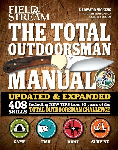 T. Edward Nickens The Total Outdoorsman Manual Updated Expand