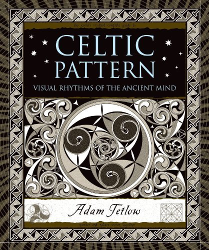Adam Tetlow Celtic Pattern Visual Rhythms Of The Ancient Mind
