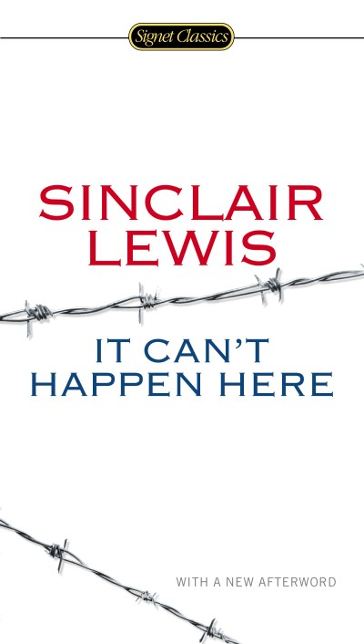 Sinclair Lewis It Can't Happen Here
