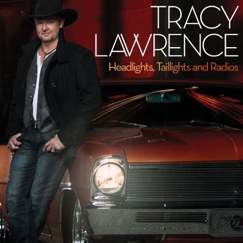 Tracy Lawrence Headlights Taillights & Radios