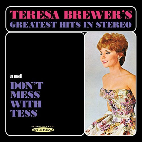 Teresa Brewer Greatest Hits In Stereo & Don'