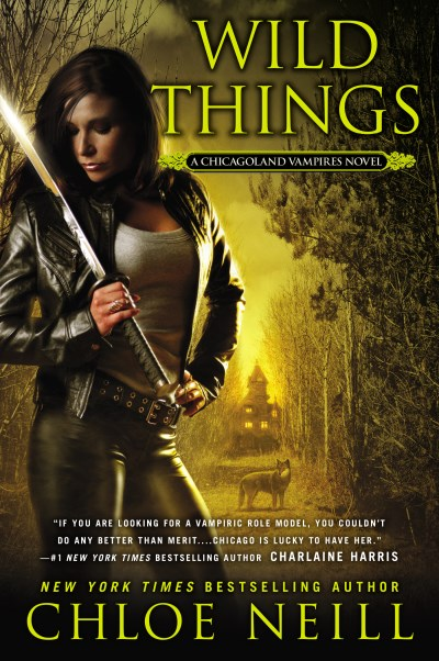 Chloe Neill Wild Things A Chicagoland Vampires Novel