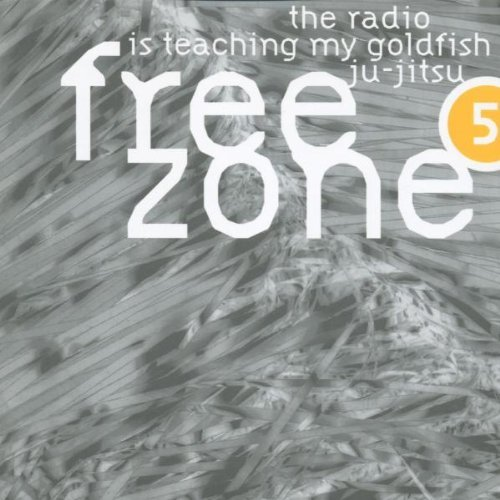 Various Artists Compiled By Dj Morpheus Freezone 5 The Radio Is Teaching My Goldfish Ju J