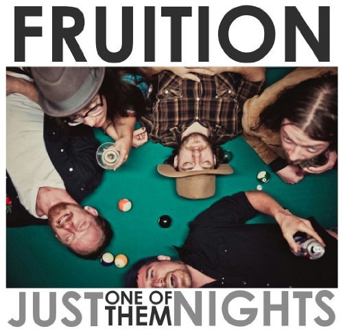 Fruition Just One Of Them Nights Digipak