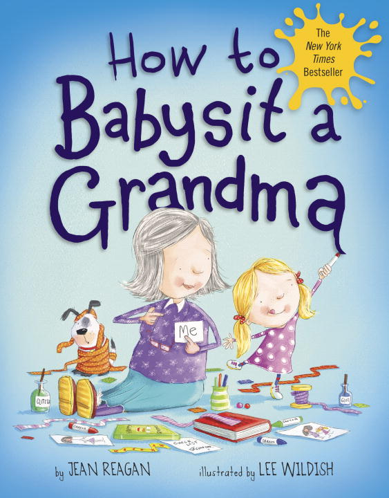 Jean Reagan How To Babysit A Grandma