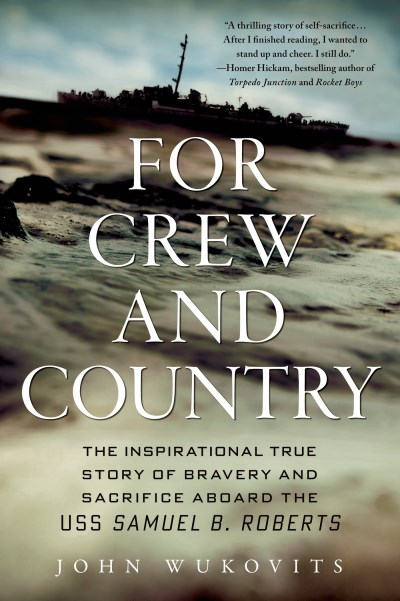 John Wukovits For Crew And Country