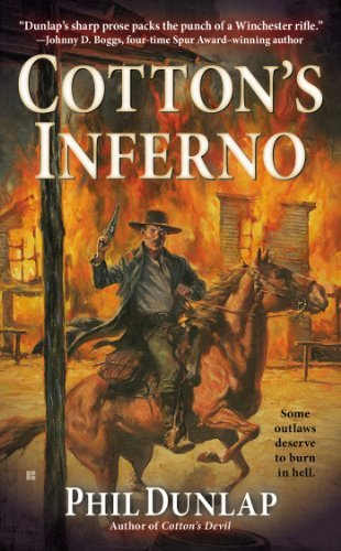 Phil Dunlap Cotton's Inferno