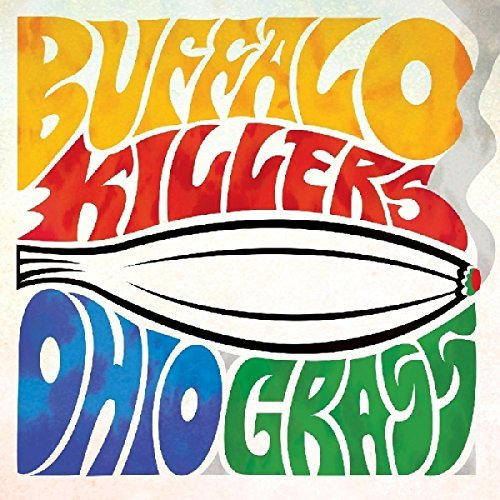 Buffalo Killers Ohio Grass
