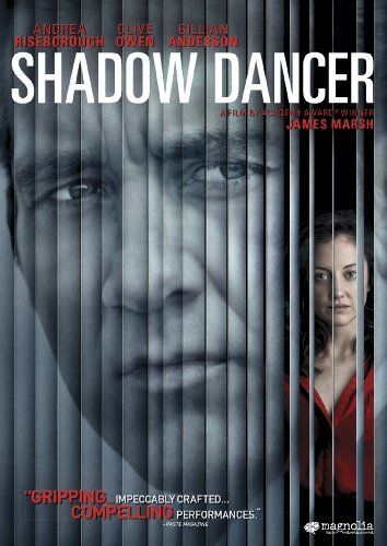 Shadow Dancer Owen Anderson Riseborough Ws R