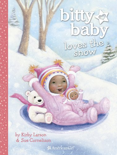 Kirby Larson Bitty Baby Loves The Snow